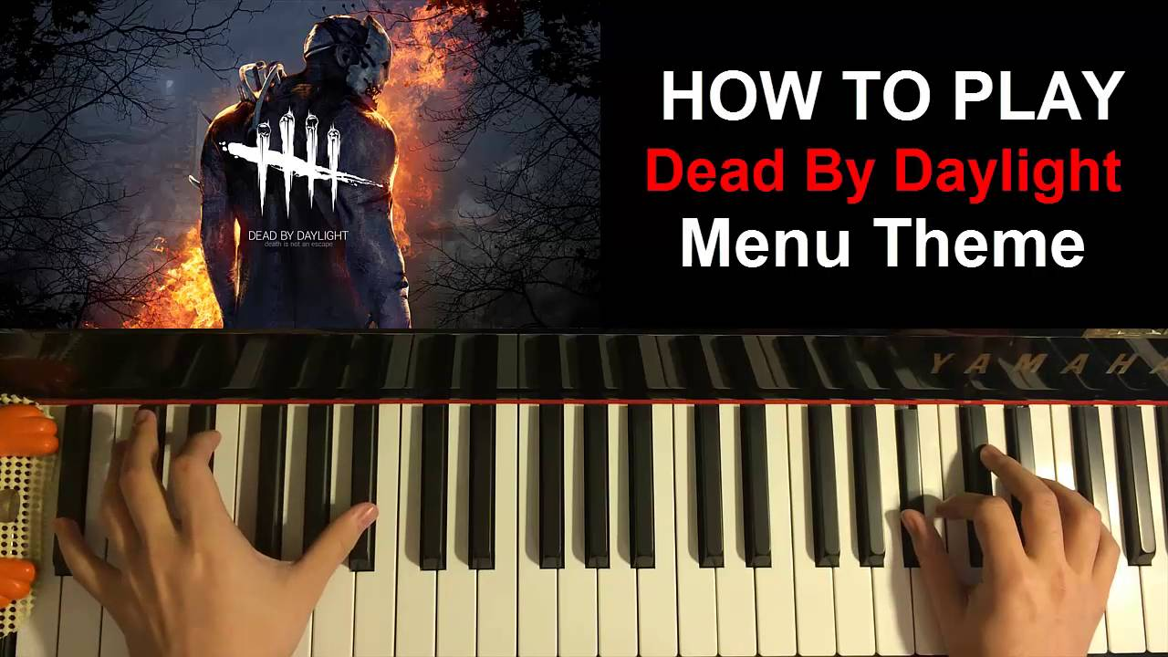 How To Play Dead By Daylight Ost Menu Theme Piano Tutorial