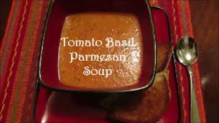 Jen's Tomato Basil Parmesan Soup Recipe