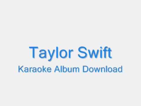 Taylor Swift Official Karaoke Album [Download]
