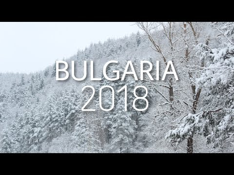 YOU SHOULD VISIT BULGARIA - Travel Video | WINTER 2018