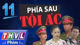 thvl  phia sau toi ac - phan 2 tap 11