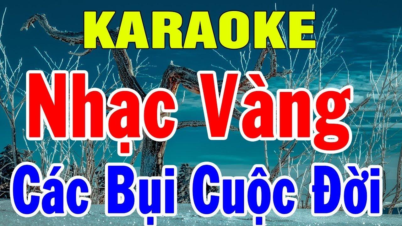 Karaoke Nhạc Sống Bolero Trữ Tình Nhạc Vàng | Liên khúc Các Bụi Cuộc Đời | Trọng Hiếu