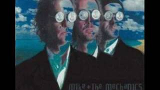 Mike & The Mechanics - When I get over you