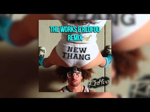Redfoo - New Thang (The Works & Redfoo Remix)