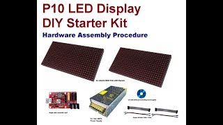 P10 LED Display DIY Starter Kit - Hardware Assembly Procedure - rareComponents.com