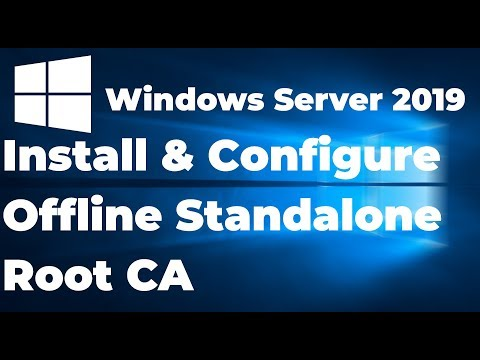 07.  Install And Configure Offline Standalone Root Certificate Authority