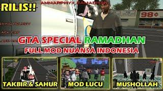 RILIS !! GTA SPECIAL RAMADHAN FULL MODS NUANSA INDONESIA   Cuman 400MB Support All GPU