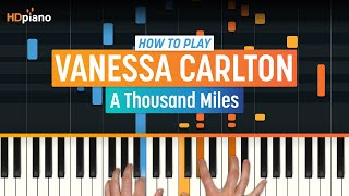"How to Play ""A Thousand Miles"" by Vanessa Carlton 