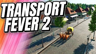 I'm SO EXCITED For This Game! | Transport Fever 2 (Part 1)