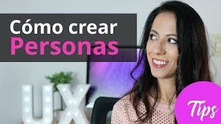Cómo crear Personas en UX Design