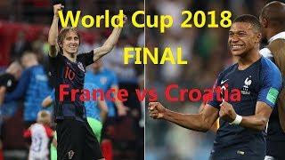 世界杯2018 总决赛 | 法国 VS 克罗地亚 | 电子球赛直播 | 成绩预测 | 谁会胜?