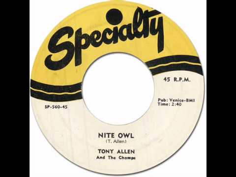 TONY ALLEN & THE CHAMPS - Night Owl [Specialty 560] 1955