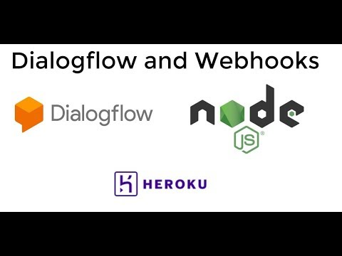 Extend Dialogflow with Webhooks : Simple weather app