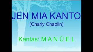THIS IS MY SONG (Charlie Chaplin) – Esperanto cover = JEN MIA KANTO
