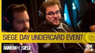Tom Clancy's Rainbow Six Siege Official - Siege Day - Undercard Event [US]