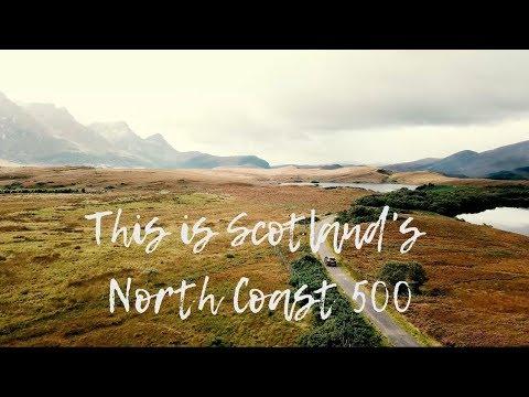 SCOTLAND'S NORTH COAST 500 IN 4K