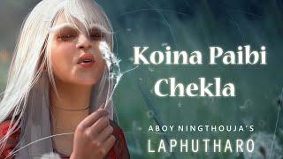 KOINA PAIBI CHEKLA | Official Lyrics | Aboy Ningthouja