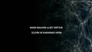 TELEKİNEZİ SAVAŞ ARENASI ( SET KRİYUS vs MARK MAUVAİS )