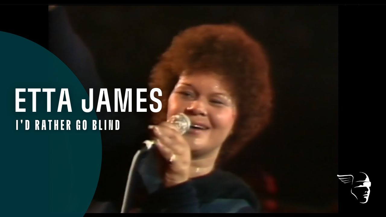 Etta James - I'd Rather Be Blind (Live at Montreux 1975) - YouTube
