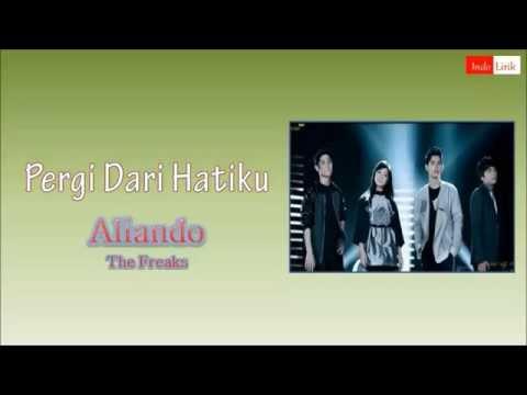 Cover Lagu [Lirik] Aliando (The Freaks) - Pergi Dari Hatiku HITSLAGU
