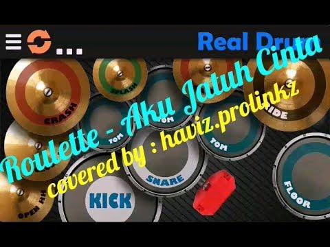 Real Drum    Roulette - Aku Jatuh Cinta