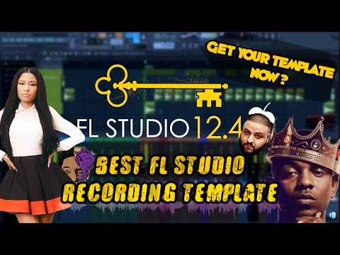 BEST FL STUDIO RECORDING TEMPLATE (All Genres) (Updated)