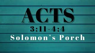 Acts 3:11-4:4 Solomon's Porch