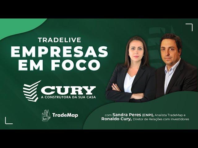 TradeLive com a Cury (CURY3)