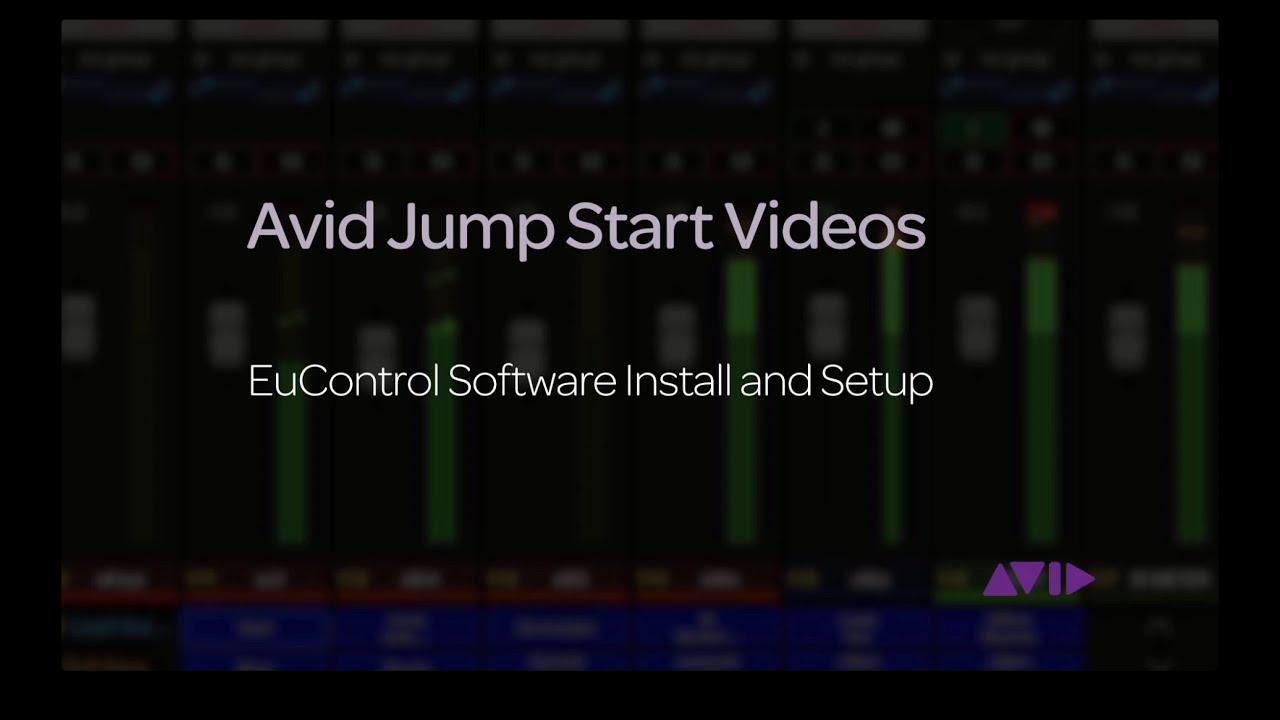 Avid Jump Start Video Eucontrol Installation And Setup Youtube