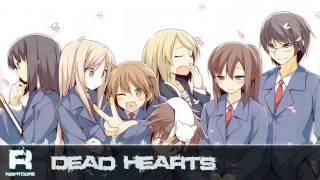 Nightcore - Dead Hearts