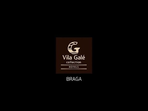 Hotel Vila Galé Collection Braga