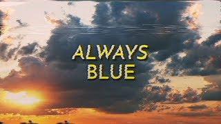 Foreign/National - Always Blue (sub español/lyrics) YouTube Videos