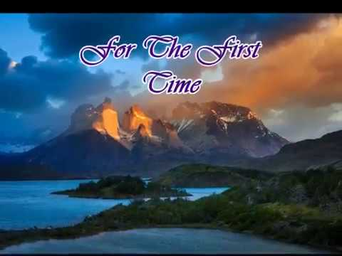 For The First Time - Kenny Loggins (w/ Lyrics)
