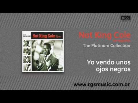 Nat King Cole en español - Yo vendo unos ojos negros