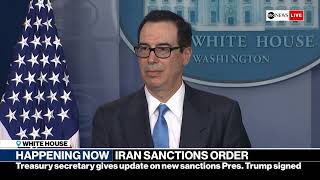 Treasury Secretary Mnuchin holds news conference on Trump's  Iran Sanctions  | ABC News