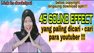 Download 45 SOUND EFFECT YANG SERING DIGUNAKAN YOUTUBER + Link download