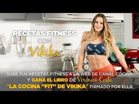 Nueva serie y Concurso La cocina fitness de Vikika   Canal Cocina