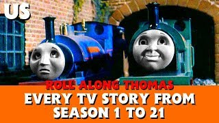 (US) Roll Along's Every TV Story from Season 1 to 21 - Thomas & Friends