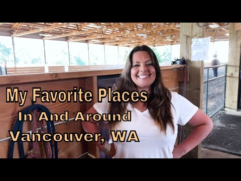 Jess's 7 Favorite Places To Visit In And Around Vancouver, WA