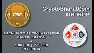 CryptoBharatCoin Airdrop | Up to 15 CBC [~$15] and 1.00 CBC [~$1] per referral (Maximum: 10)