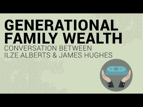 Generational family wealth conversation between Ilze Alberts and James Hughes