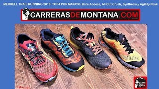 Merrell Trail Running 2018: Top4 por Mayayo. Bare Access, All Out Crush, Synthesis y Agillity Peak