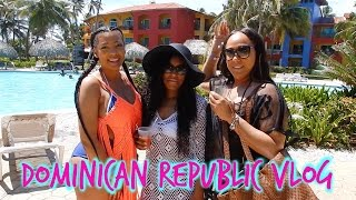 Dominican Republic Vlog | Part 1