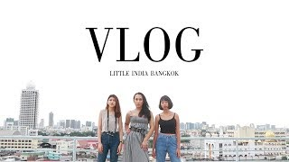 LIFESTYLE VLOG : LITTLE INDIA