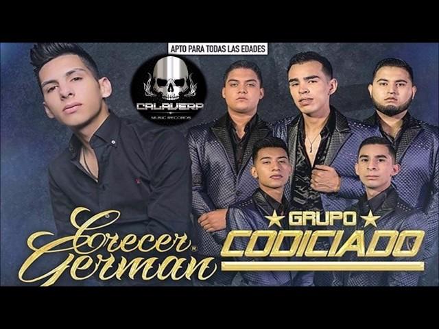 Crecer Germán VS Grupo Codiciado - Corridos y Canciones (Norteño VS Sierreño) (Disco completo)