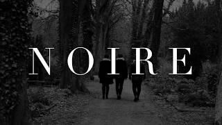 Noire -Teaser