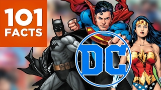 101 Facts About DC Comics