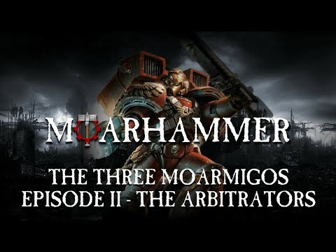 The 3 MOAR-migos Warhammer 40k campaign - Episode 2 -The Arbitrators of Blood