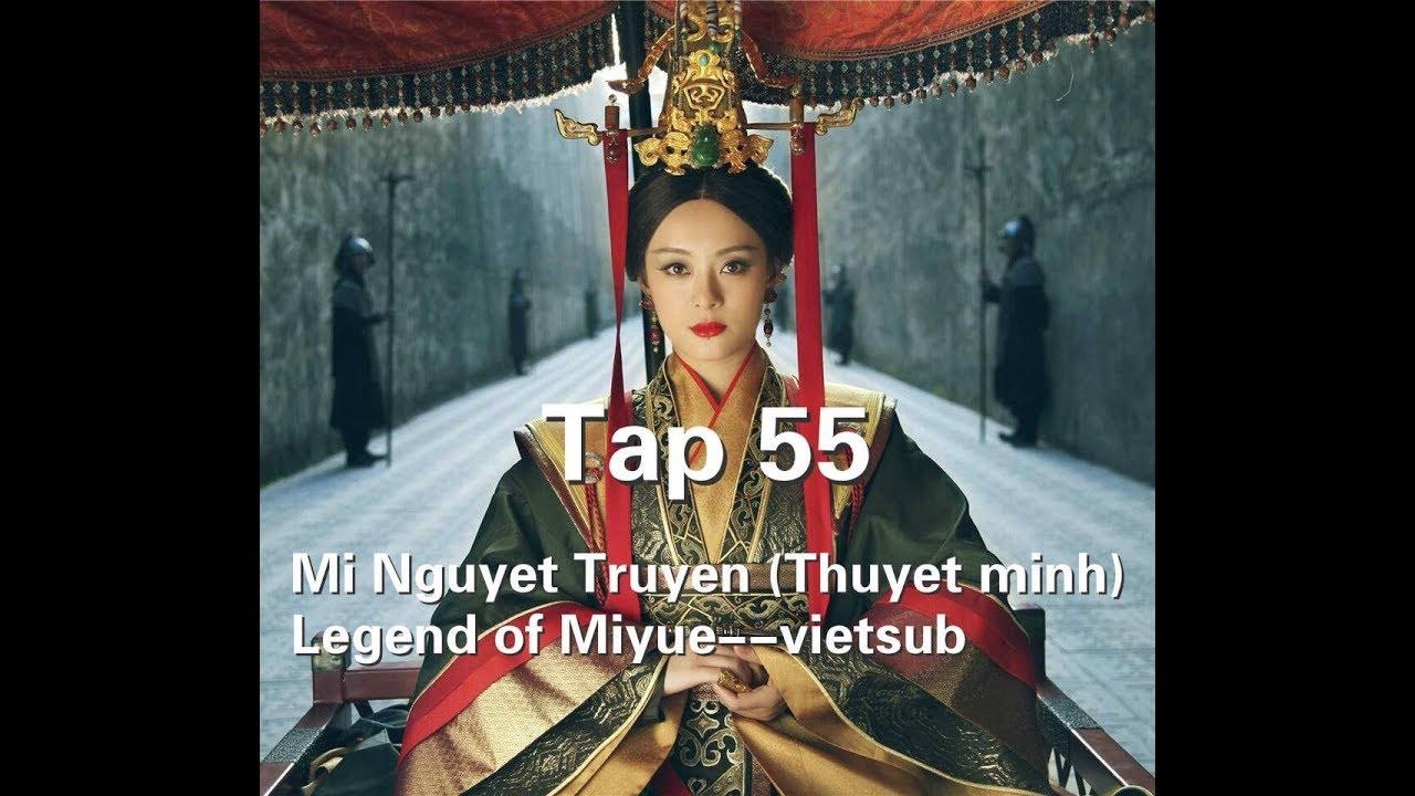 Mới Nhất Mị Nguyệt Truyện (Thuyết minh) Tập 55--Legend of Miyue--vietsub