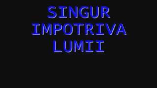 Baboi Feat Bumerang-Singur impotriva lumii